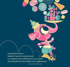 Ganesha's Sweet Tooth by Sanjay Patel and Emily Haynes Baby Ganesha, Indian Artwork, India Design, Little Books, Gods And Goddesses, Children's Book Illustration, Creative Crafts, Beautiful Patterns, Writing A Book