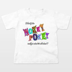 Fun Indie Art from BoomBoomPrints.com! https://www.boomboomprints.com/Product/steelgraphics/Hokey_Pokey/Toddler_T-Shirts/2T_White/