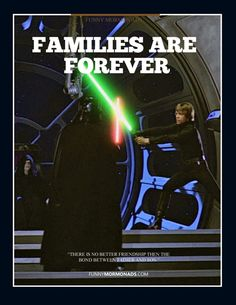 Sometimes family life is just like Starwars. At least there is no question to whose your father....
