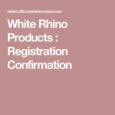 White Rhino Products : Registration Confirmation