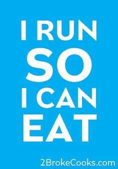 I Run So I Can Eat - hahaha