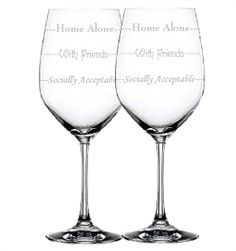 Pair (2) Etched Wine Glass - Socially Acceptable - With Friends - Home Alone- Perfect Gift For Wine Lover. Great Christmas and Birthday Gift...