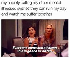 25 Anxiety Memes For Anyone Who's A Resident Of The State Of Anxiety #anxiety #anxietymemes #mentalillness #depressionmemes #depression