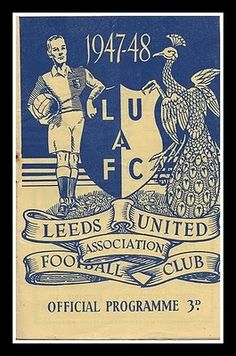 Classic English Football Programmes: Leeds United 1947/481