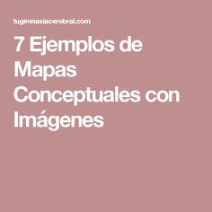 7 Ejemplos de Mapas Conceptuales con Imágenes
