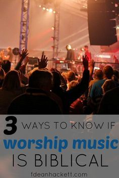 There are 3 ways we can determine if worship music in the church is biblical or not, and whether or not it meets Jesus' command to worship Him in Spirit and in truth.