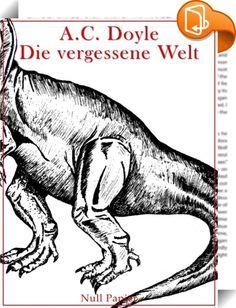 Die vergessene Welt    :  A.C. Doyle - Die vergessene Welt - Illustriert  Um 1910 reist der exzentrische Professor Challenger mit einer Expedition in den Dschungel des Amazonas. Ausgerüstet mit einer alten Landkarte begibt sich eine bunte Truppe auf die Suche nach einer vergessen geglaubten Welt und entdeckt tatsächlich seit Millionen von Jahren ausgestorbene Dinosaurier. Doch die faszinierende Reise entwickelt sich für alle zu einem Albtraum. Gefahr droht nicht nur von den Riesenechse...