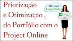 Priorização e Otimização do Portfólio, com o Project Online