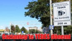 TEDES Gaziantep'te faaliyete geçiyor