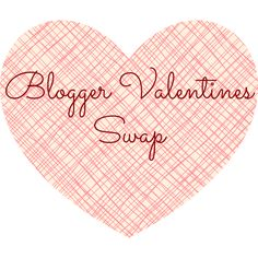 A Yank in Blighty: Blogger Valentine's Swap