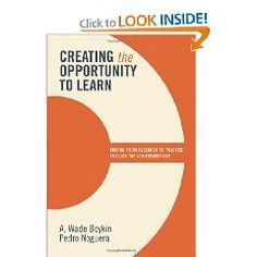 Creating the Opportunity to Learn by Boykin and Novuera