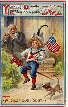 """The tune """"Yankee Doodle"""" was played and sung throughout the 19th century on the Fourth of July. Chapman card, ca. 1913."""