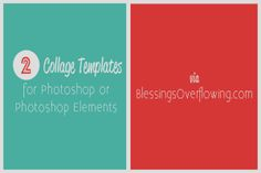 2 Free Photoshop Collage Templates with a Video Tutorial