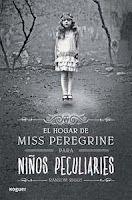 El hogar de Miss Peregrine para niños peculiares - Ransom Riggs - 271 reviews on Anobii