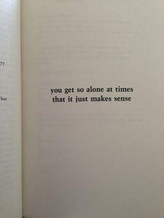 alone and it makes sense