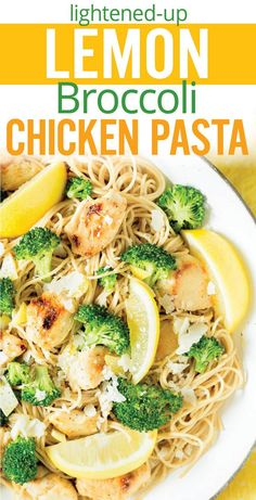 Quick and healthy lightened up Lemon Broccoli Chicken Pasta. Fresh spring flavors of broccoli florets, lemon juice and zest with garlic chicken and whole-wheat spaghetti. Gluten free option. [ad] #DareToPair - www.platingpixels.com