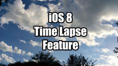 iOS 8 brings time-lapse capabilities to Apple's Camera app. Here's a short video that shows you how the footage captured in this mode turns out. http://petapixel.com/2014/06/09/ios-8s-time-lapse-mode-demonstrated/