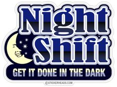 we should invent a night shift nursing school option! how awesome would that be? Night Shift Quotes, Night Shift Humor, Night Shift Nurse, Police Wife Life, Nurse Life, Rn Nurse, Medical Humor, Nurse Humor, Nurse Quotes