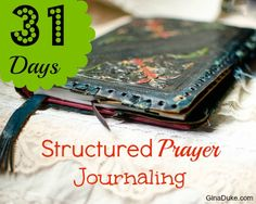 Join me for 31 days of learning the art of structured prayer journaling.  It is going to open up a whole new world for you!!!