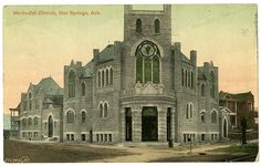Methodist Church in Hot Springs, Arkansas This postcard was sent on October 19th, 1911. Arkansas State Archives G4583.9
