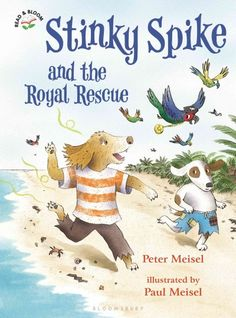 STINKY SPIKE AND THE ROYAL RESCUE by Peter Meisel.  A must have for easy reader chapter books.  Stinky Spike, Captain Fishbeard, and the pirates are captured and locked up.  Their luck changes when Princess Petunia needs the best sniffer around.  Can Stinky Spike and his friends save the day and free themselves?