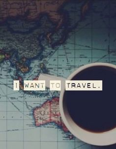 """I want to travel"" coffee mug on map #traveling #nomad #explorer"