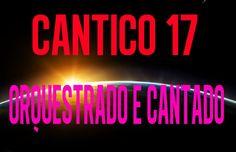 Cantico 17 (cantado)   Avancem, Testemunhas!