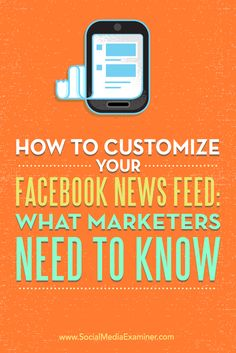 Do you struggle to keep up with your Facebook news feed?  Adjusting your Facebook settings can help you save time, stay on top of trends, and reach more of your audience.  In this article, you'll discover how Facebook marketers can customize their Facebook news feed to improve productivity. Via @smexaminer.