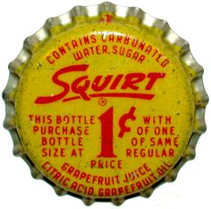 I love Squirt soda. I can't imagine the days when it was a penny!