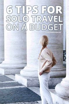 6 tips for solo travel on a budget travel советы путешествен Solo Travel Tips, Travel Blog, Travel Advice, Budget Travel, Travel Guides, Travel Channel, Travel Hacks, Travel Articles, Travel Info
