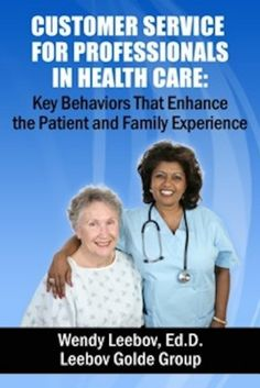 Customer Service for Professionals in Health Care: Key Behaviors That Enhance the Patient and Family Experience. #BusinessEconomics/CustomerRelations, #Ebook, #WendyLeebovEd.D. #ClientServices Customer Service for Professionals in Health Care: Key Behaviors That Enhance the Patient and Family Experience – Kindle edition by Wendy Leebov Ed.D.. Download it once and read it on your Kindle device, PC, phones or tablets. Use features like bookmarks, note taking and highligh