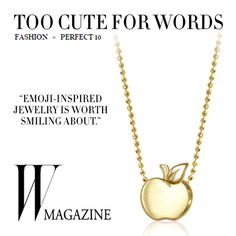 Who doesn't love sending emojis of food? Thanks #Wmagazine for the sweet feature of our Little Cities Apple! #alexwoo #littleicons #lovegold #futureheirlooms