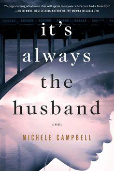 <i>It's Always the Husband</i>, Michele Campbell