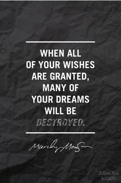 Wishes - Marilyn Manson Quote by Ashlee Wood, via Behance