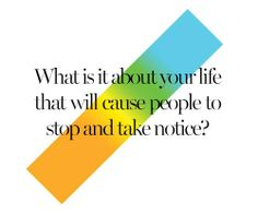 """Saw this post on Hillsong's page and thought to myself this is such a great question: """"What is it about YOUR life that will cause people to stop and take notice?"""" - great question, one that you could totally ponder on and be honest with yourself about your answer... http://www.livinglifeezy.com/contact/"""
