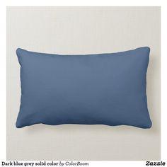 Dark blue grey solid color lumbar pillow Navy Blue Throw Pillows, Blue Cushions, Grey Cushions, Personalized Pillows, Custom Pillows, Decorative Throw Pillows, Navy Blue Bedrooms, Dark Blue Grey, Gray