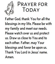 Prayer for today. Prayer For Fathers, Prayer For Today, Prayer For Family, Daily Prayer, My Prayer, Bible Verses Quotes Inspirational, Prayer Quotes, Bible Quotes, Grieving Quotes