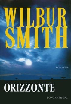 Orizzonte: Il ciclo dei Courteney (La Gaja scienza Vol. Love Book, This Book, Jake Brown, Wilbur Smith, Thing 1, The Four Loves, This Is My Story, Three Words, Still Love You