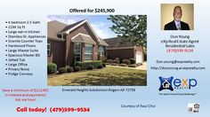 4 Bedroom home 2.5 bath 2194 square foot home in Emerald Heights subdivision Rogers AR  https://gp1pro.com/USA/AR/Benton/Rogers/Emerald_Heights/5209_S__43rd_St.html  A MUST SEE!!! Call Don at 479-599-9534 to schedule a private showing.  This incredible home with 4 bedrooms, 2.5 bathrooms has an open floor plan that features a spacious master bedroom & bathroom with walk-in closet and private patio off the bedroom, large eat-in kitchen with granite counter-tops and stainless steel appliances…