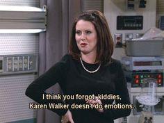 K is for Karen Walker. | The Alphabet According To Karen Walker, Will & Grace