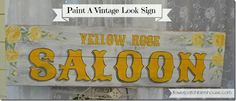 Paint a vintage look sign