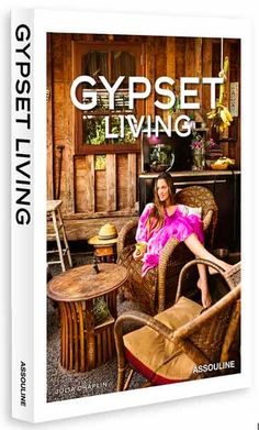 c644a6015fe33 Gypset Living by Julia Chaplin Published by Assouline Coffee Table Books