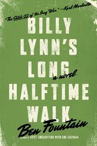 "Ben Fountain's ""Billy Lynn's Long Halftime Walk"" - The Washington Post    I heard this is being made into a movie.  This took a while to get into but I am so happy i read it. I can't stop thinking about it as I read about our soldiers in Afghanistan."