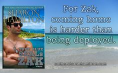TRUE BLUE SEALS: ZAK by Sharon Hamilton goes on sale 2-20-16. Pre-order ZAK now--> http://www.amazon.com/TRUE-BLUE-SEALS-SEAL-Brotherhood-ebook/dp/B01A7UTB7K?tag=sharohamil-20