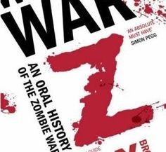 TheNovelReviewer Reviews… 'World War Z by Max Brooks'