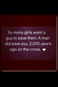 Every girl wants a guy to die for her