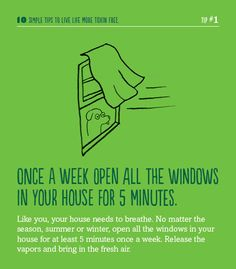 A helpful hint for living life more toxin-free. Open the windows! #toxinfreegen #scentfree #fragrancefree