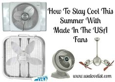 How To Stay Cool This Summer: A Guide to Made in the USA Fans  #madeinusa http://www.usalovelist.com/made-in-the-usa-fans/?utm_campaign=coschedule&utm_source=pinterest&utm_medium=USA%20Love%20List%20(USALoveList.com%20VIP's)&utm_content=How%20To%20Stay%20Cool%20This%20Summer%3A%20A%20Guide%20to%20Made%20in%20the%20USA%20Fans