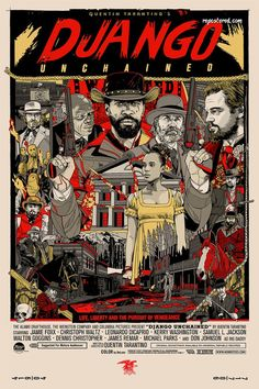 Django Unchained by Tyler Stout (found on Repostered.com)