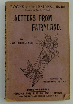 1900 Fairy Tales Letters From Fairyland Amy Sutherland Foxley illust. pub Stead | eBay